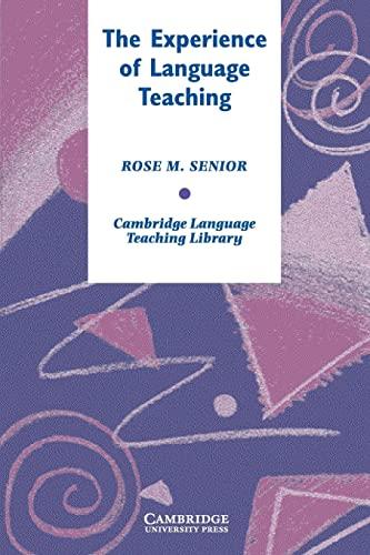 9780521612319: The Experience of Language Teaching (Cambridge Language Teaching Library)