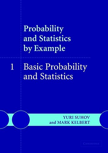 9780521612333: Probability and Statistics by Example: Volume 1, Basic Probability and Statistics