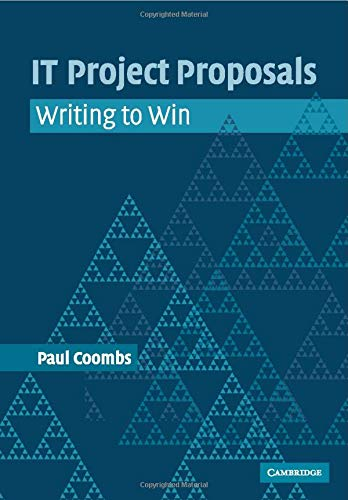 9780521612579: IT Project Proposals Paperback: Writing to Win