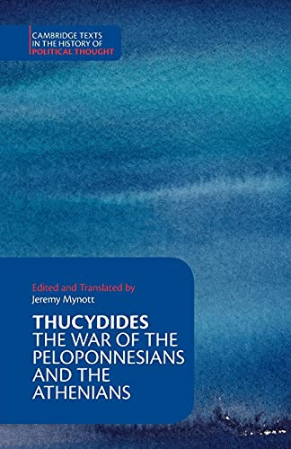 9780521612586: Thucydides: The War of the Peloponnesians and the Athenians (Cambridge Texts in the History of Political Thought)