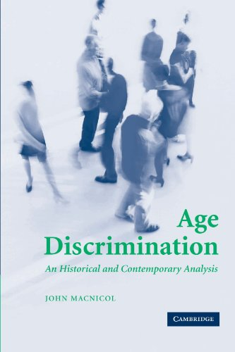 9780521612609: Age Discrimination: An Historical and Contemporary Analysis