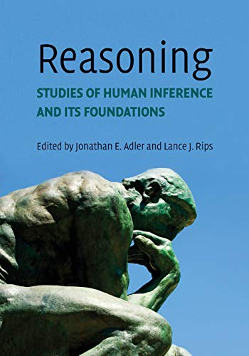 9780521612746: Reasoning: Studies of Human Inference and its Foundations