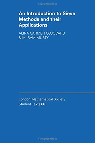 9780521612753: An Introduction to Sieve Methods and Their Applications (London Mathematical Society Student Texts)