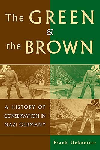 9780521612777: The Green and the Brown: A History of Conservation in Nazi Germany (Studies in Environment and History)