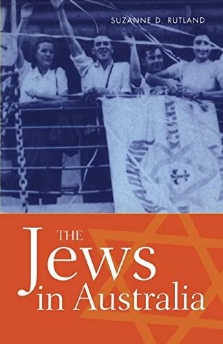 The Jews in Australia: Rutland, Suzanne D.