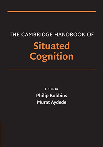 9780521612869: The Cambridge Handbook of Situated Cognition