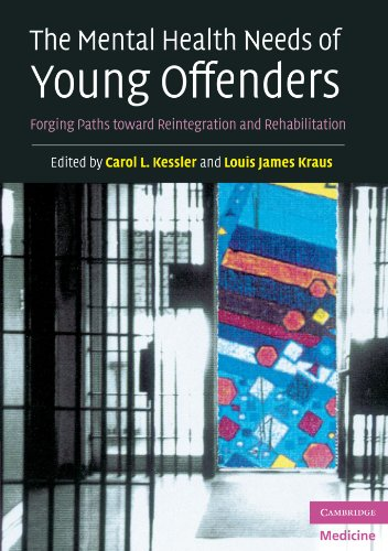 9780521612906: The Mental Health Needs of Young Offenders: Forging Paths toward Reintegration and Rehabilitation