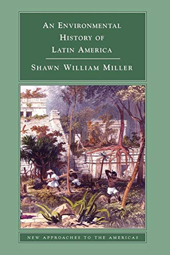 9780521612982: An Environmental History of Latin America (New Approaches to the Americas)