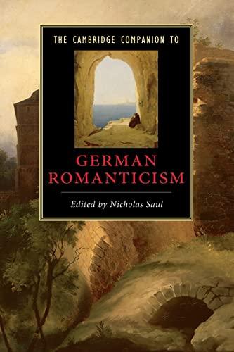 9780521613262: The Cambridge Companion to German Romanticism (Cambridge Companions to Literature)