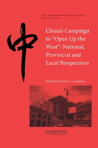 9780521613491: China's Campaign to 'Open up the West': National, Provincial and Local Perspectives