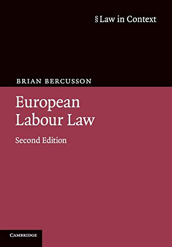 9780521613507: European Labour Law 2ed (Law in Context)