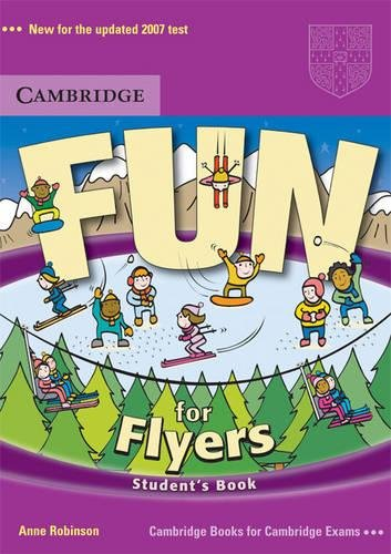 9780521613668: Fun For Flyers. Student's Book