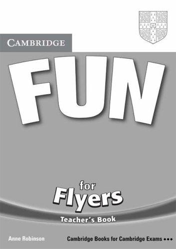 9780521613675: Fun for Flyers Teacher's Book (Cambridge Books for Cambridge Exams)