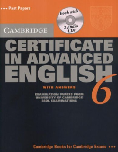 9780521613743: Cambridge Certificate in Advanced English 6 Self Study Pack: Examination Papers from the University of Cambridge ESOL Examinations (CAE Practice Tests)