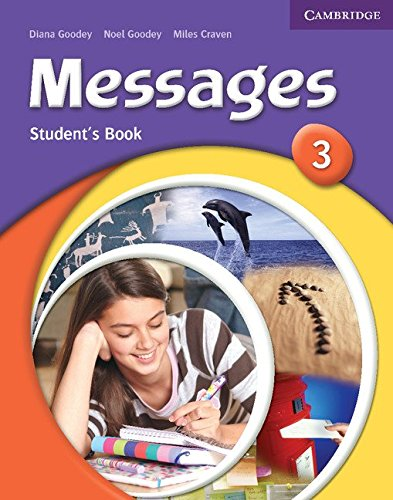 Messages 3 Student's Book: Goodey, Diana