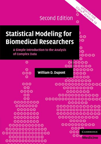 9780521614801: Statistical Modeling for Biomedical Researchers: A Simple Introduction to the Analysis of Complex Data (Cambridge Medicine (Paperback))
