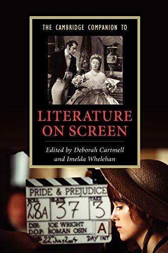 9780521614863: The Cambridge Companion to Literature on Screen Paperback (Cambridge Companions to Literature)