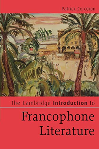 9780521614931: The Cambridge Introduction to Francophone Literature (Cambridge Introductions to Literature)