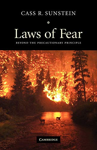 9780521615129: Laws of Fear: Beyond the Precautionary Principle (The Seeley Lectures)
