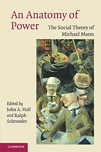 9780521615181: An Anatomy of Power: The Social Theory of Michael Mann