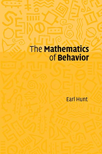 The Mathematics of Behavior.: Hunt, Earl