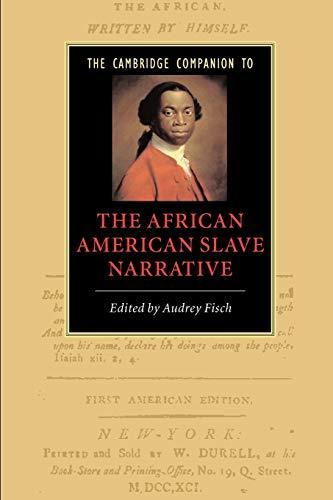 9780521615266: The Cambridge Companion to the African American Slave Narrative (Cambridge Companions to Literature)