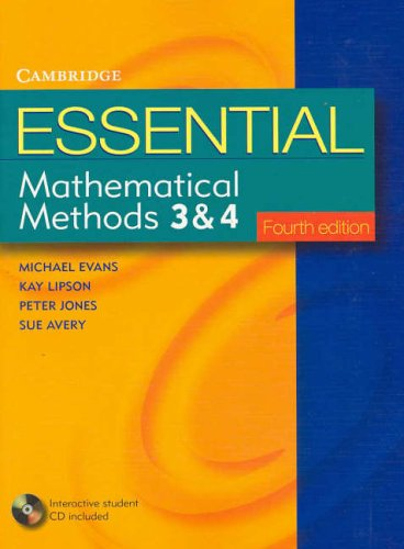 Essential Mathematical Methods 3 and 4: Evans, Michael; Lipson, Kay; Jones, Peter