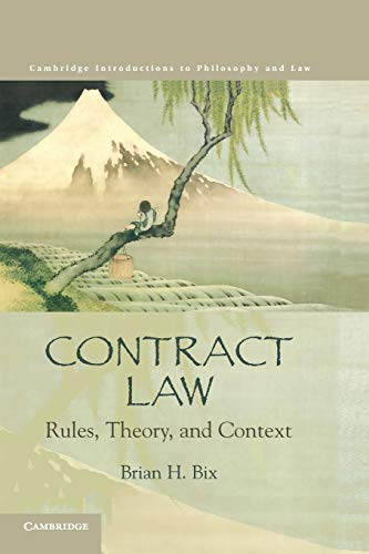 9780521615532: Contract Law: Rules, Theory, and Context (Cambridge Introductions to Philosophy and Law)