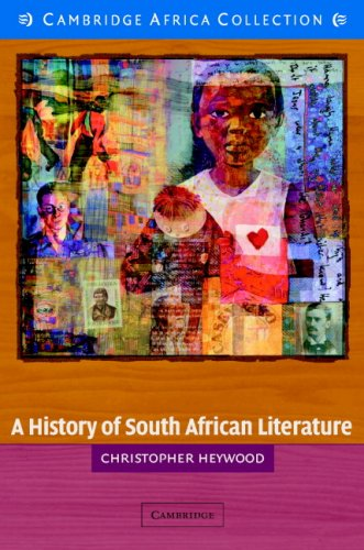 A History of South African Literature African Edition (052161595X) by Christopher Heywood