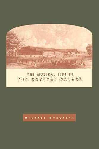 9780521616072: The Musical Life of the Crystal Palace