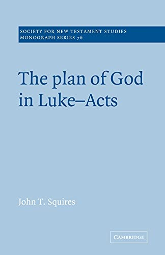9780521616126: The Plan of God in Luke-Acts Paperback (Society for New Testament Studies Monograph Series)