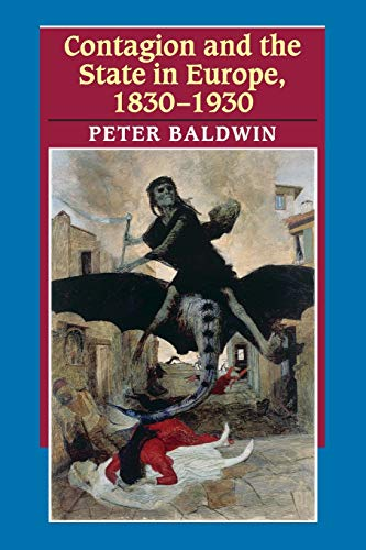 9780521616287: Contagion and the State in Europe, 1830-1930