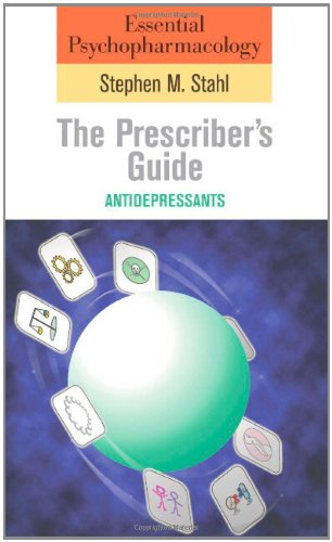 9780521616348: Essential Psychopharmacology: the Prescriber's Guide: Antidepressants (Essential Psychopharmacology Series)