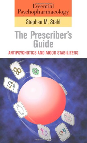 9780521616355: Essential Psychopharmacology: the Prescriber's Guide: Antipsychotics and Mood Stabilizers (Essential Psychopharmacology Series)
