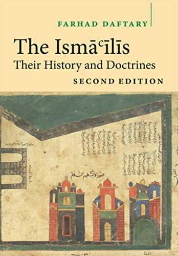 9780521616362: The Isma'ilis: Their History and Doctrines