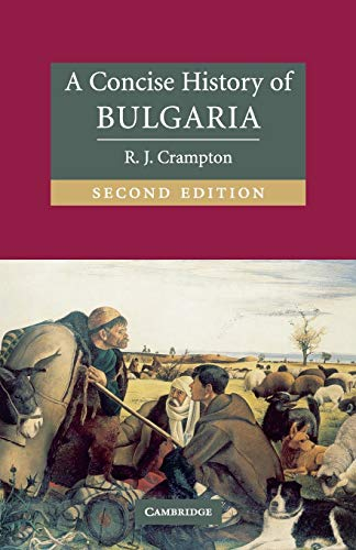 9780521616379: A Concise History of Bulgaria (Cambridge Concise Histories)