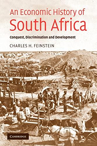 9780521616416: An Economic History of South Africa: Conquest, Discrimination, and Development (Ellen McArthur Lectures)