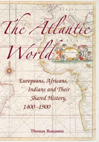 9780521616492: The Atlantic World: Europeans, Africans, Indians and Their Shared History, 1400-1900