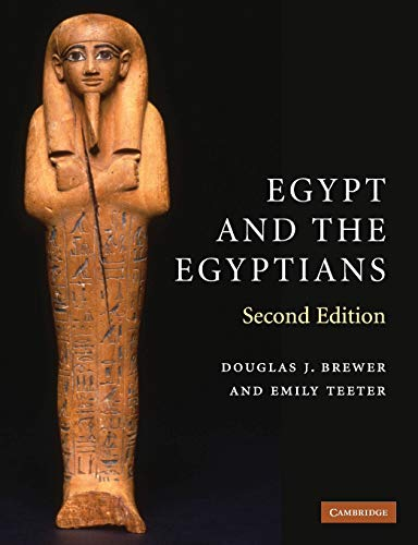 Egypt and the Egyptians: Brewer, Douglas J.; Teeter, Emily