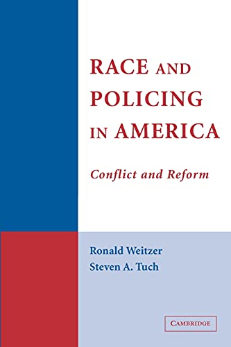 9780521616911: Race and Policing in America: Conflict and Reform