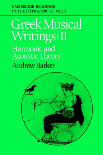 9780521616973: Greek Musical Writings Volume 2: Harmonic and Acoustic Theory v. 2 (Cambridge Readings in the Literature of Music)