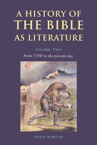 9780521617017: History of Bible as Literature v2: From 1700 to the Present Day v. 2 (A History of the Bible as Literature)