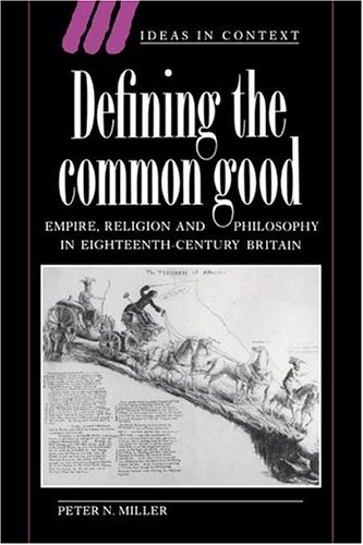 9780521617123: Defining the Common Good: Empire, Religion and Philosophy in Eighteenth-Century Britain