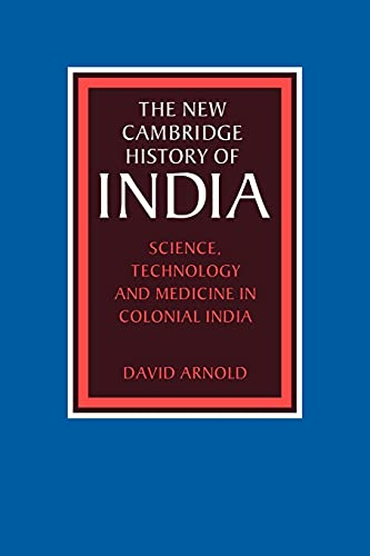 9780521617185: Science, Technology and Medicine in Colonial India (The New Cambridge History of India)