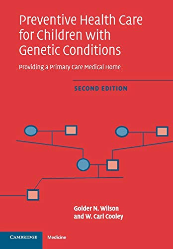 9780521617345: Preventive Health Care for Children with Genetic Conditions: Providing a Primary Care Medical Home