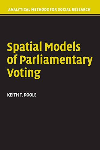 9780521617475: Spatial Models of Parliamentary Voting (Analytical Methods for Social Research)