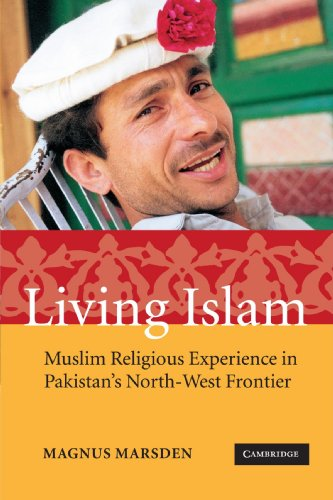 9780521617659: Living Islam Paperback: Muslim Religious Experience in Pakistan's North-West Frontier