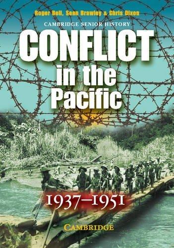 9780521617680: Conflict in the Pacific 1937-1951 (Cambridge Senior History)