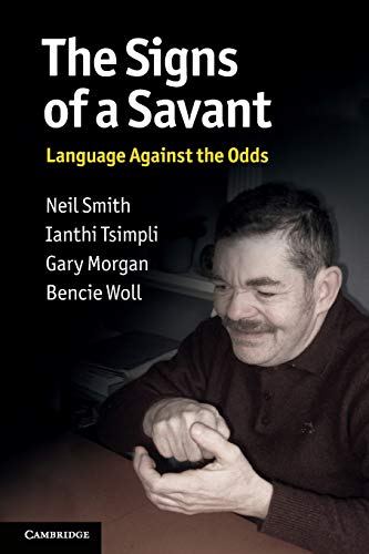 9780521617697: The Signs of a Savant: Language Against the Odds