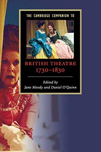 9780521617772: The Cambridge Companion to British Theatre, 1730-1830